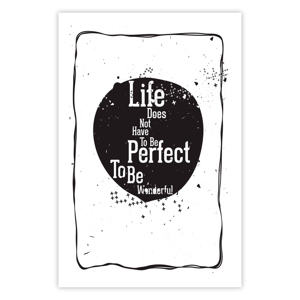 Life does not have to be perfect to be wonderful [Poster]